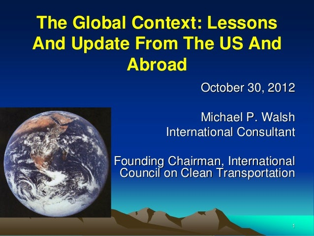 The Global Context: LessonsAnd Update From The US And          Abroad                       October 30, 2012              ...