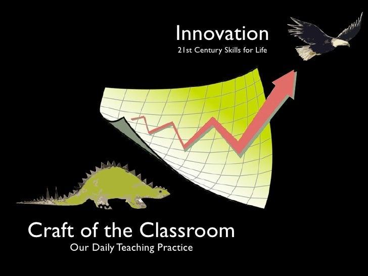 Innovative Classroom Strategies For Effective On Educational Transaction ~ Innovation st century skills for