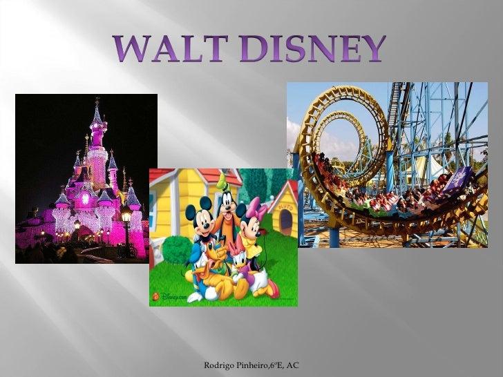 Walt Disney, apresentação do Rodrigo Pinheiro para a aula de Comunicação