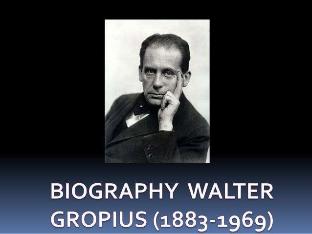  Born in Berlin , Walter Gropius was the third child of Walter  Adolph Gropius and Manon Auguste Pauline Scharnweber. Gr...