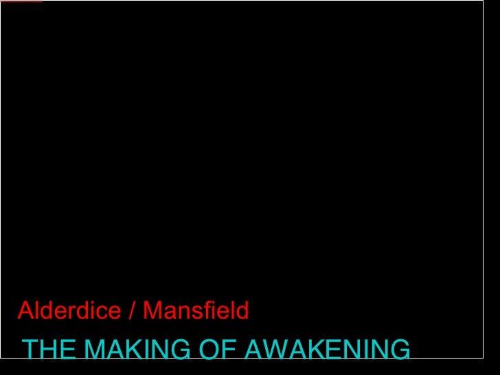 The Making of Awakening