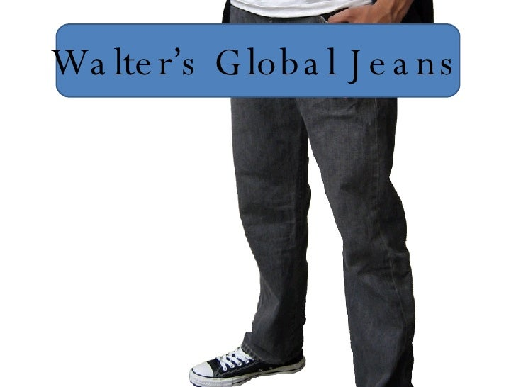 Walter's Global Jeans