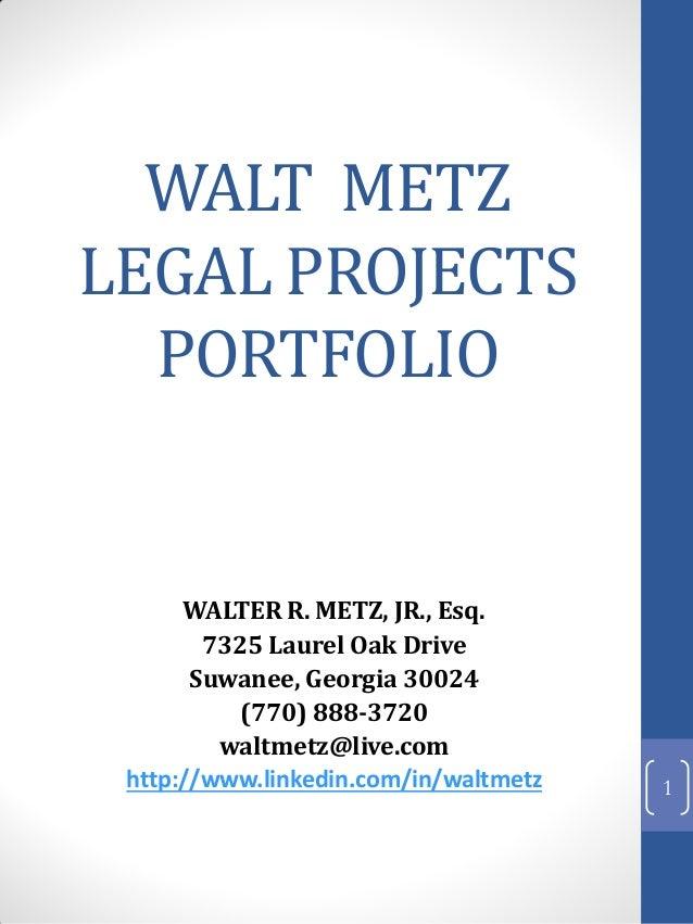 Walt Metz Legal Projects Portfolio