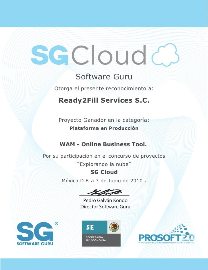 Software Guru     Otorga el presente reconocimiento a:        Ready2Fill Services S.C.        Proyecto Ganador en la categ...