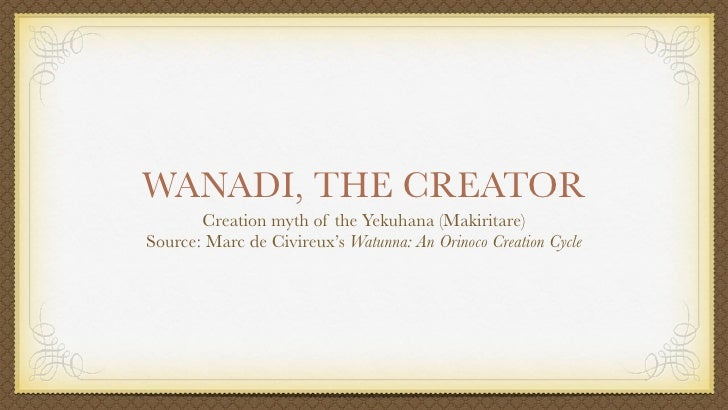 Wanadi, the creator