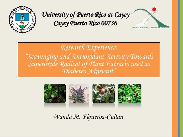 """Research Experience:""""Scavenging and Antioxidant Activity TowardsSuperoxide Radical of Plant Extracts used asDiabetes Adjuv..."""
