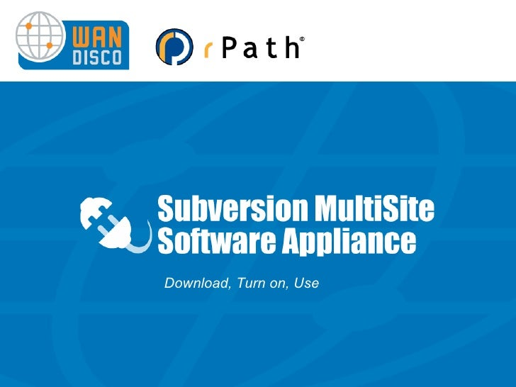 Subversion MultiSite Software Appliance Screen Tour