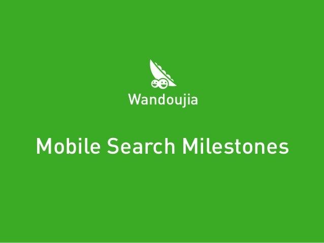 Mobile Search Milestones Wandoujia