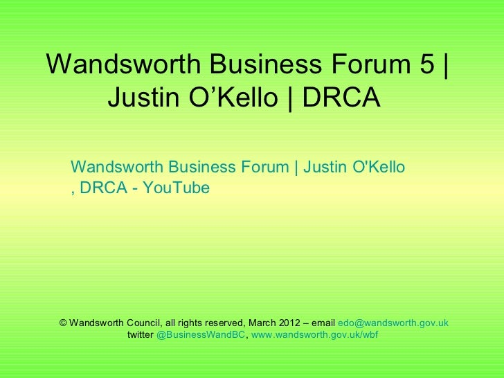 Wandsworth Business Forum 5 |   Justin O'Kello | DRCA  Wandsworth Business Forum | Justin OKello  , DRCA - YouTube© Wandsw...
