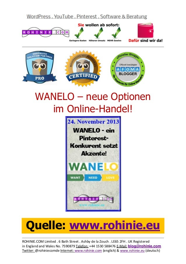 WANELO – neue Optionen im Online-Handel!  Quelle: www.rohinie.eu ROHINIE.COM Limited . 6 Bath Street . Ashby de la Zouch ....