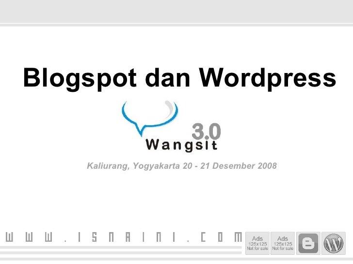 Blogspot dan Wordpress Kaliurang, Yogyakarta 20 - 21 Desember 2008