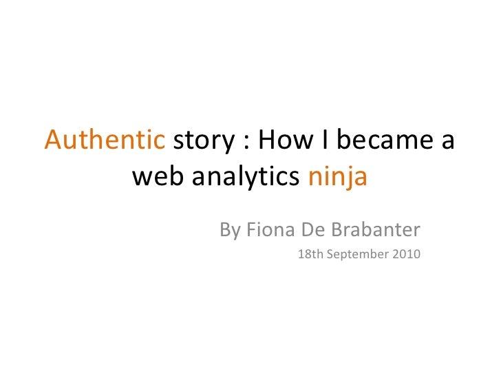 How I became a Web Analytics Ninja