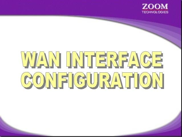 Wan Interface Configuration