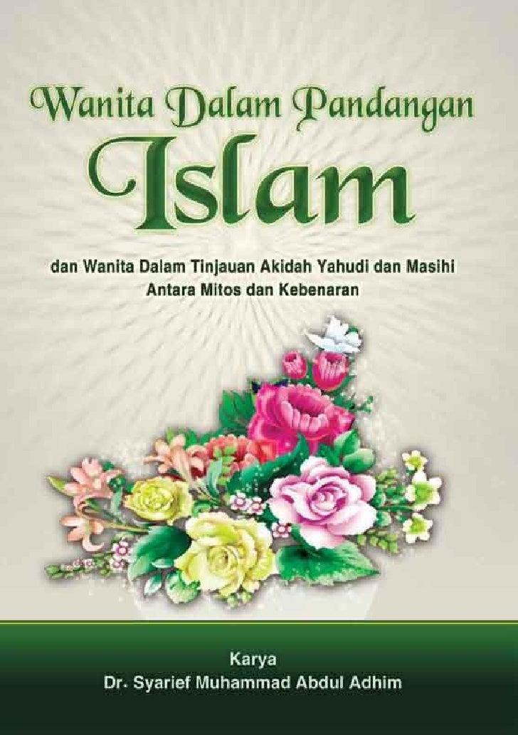 Wanita Dalam Pandangan                         Islam dan Wanita Dalam Tinjauan Akidah Yahudi dan Masihi                Ant...