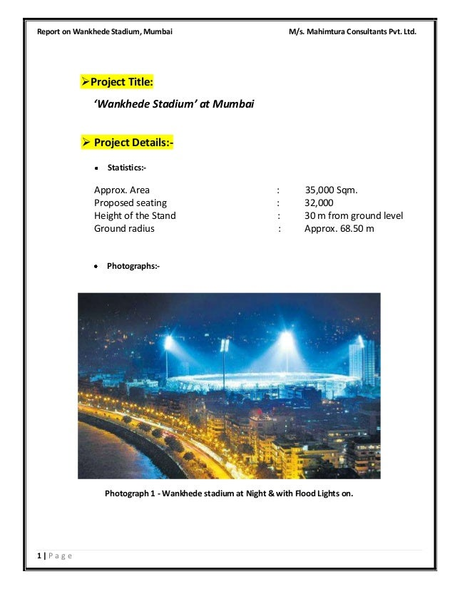 Report on Wankhede Stadium, Mumbai  M/s. Mahimtura Consultants Pvt. Ltd.   Project Title: 'Wankhede Stadium' at Mumbai  ...