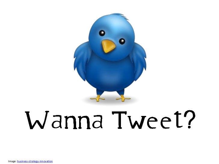 Wanna Tweet?
