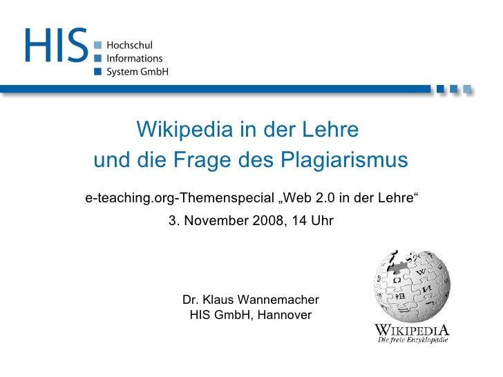 """Wikipedia in der Lehre  und die Frage des Plagiarismus   e-teaching.org-Themenspecial """"Web 2.0 in der Lehre"""" 3. November 2..."""