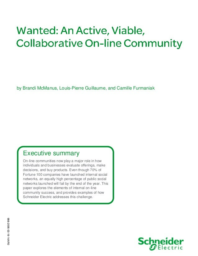 Executive summary On-line communities now play a major role in how individuals and businesses evaluate offerings, make dec...