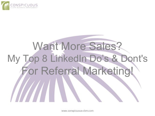 Want more sales? My top 8 linked in do's & dont's