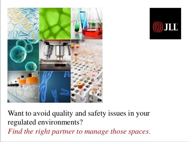 Want to avoid quality and safety issues in your regulated environments? Find the right partner to manage those spaces.