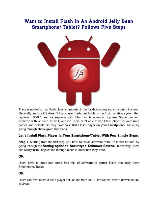 Want to install flash in an android jelly bean smartphone