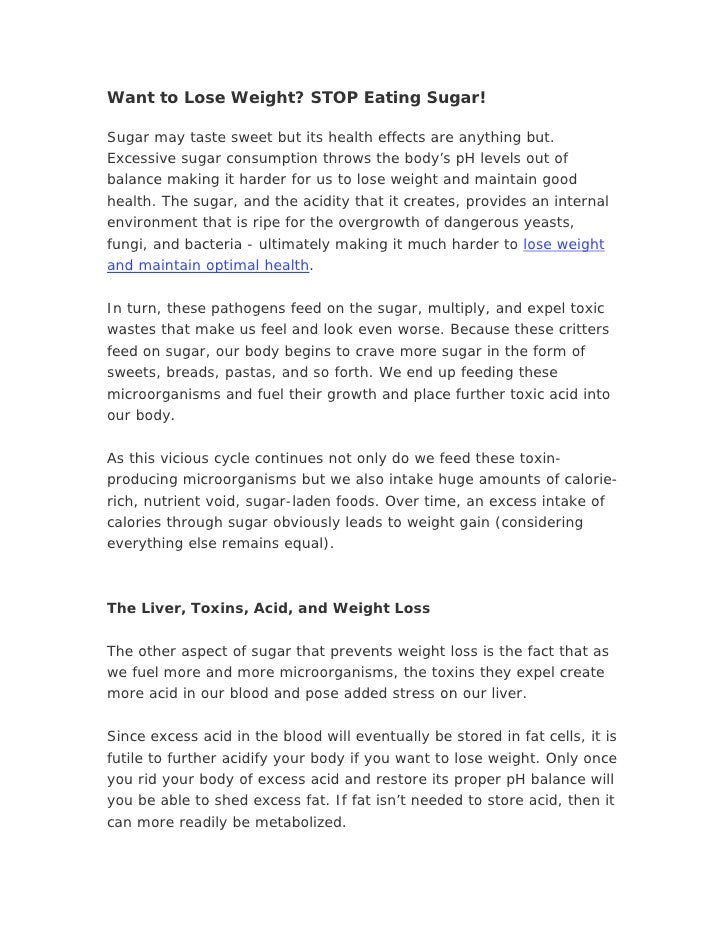 Want To Lose Weight Stop Eating Sugar!