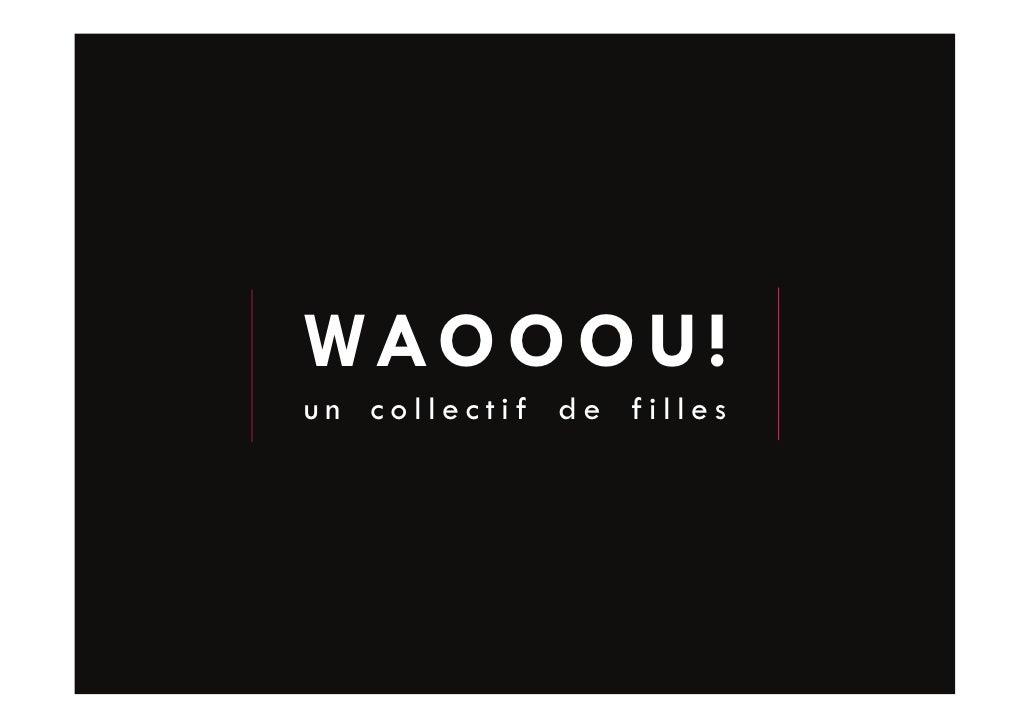 WAO O O U ! un collectif de filles