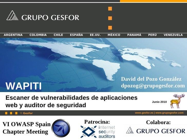 Wapiti - VI OWASP Spain Chapter Meeting