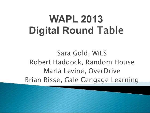 Wapl 2013 digital round table