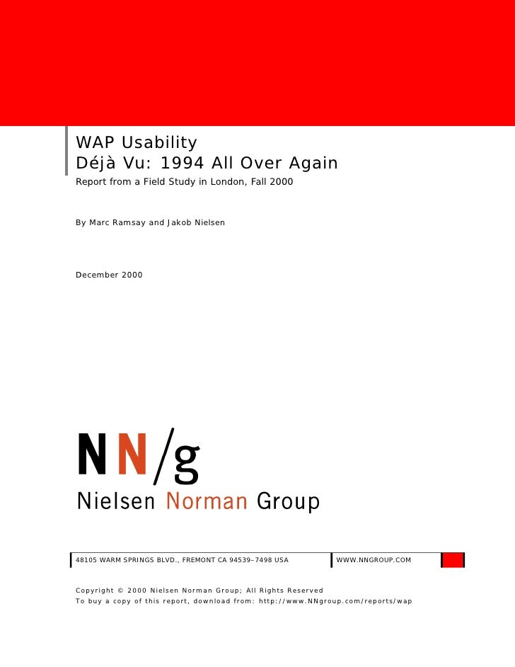 WAP Usability Déjà Vu: 1994 All Over Again Report from a Field Study in London, Fall 2000    By Marc Ramsay and Jakob Niel...