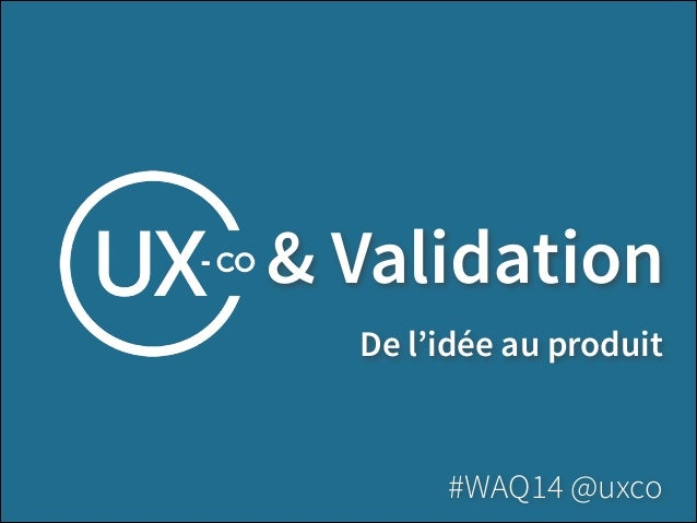 Validation: de l'idée au produit