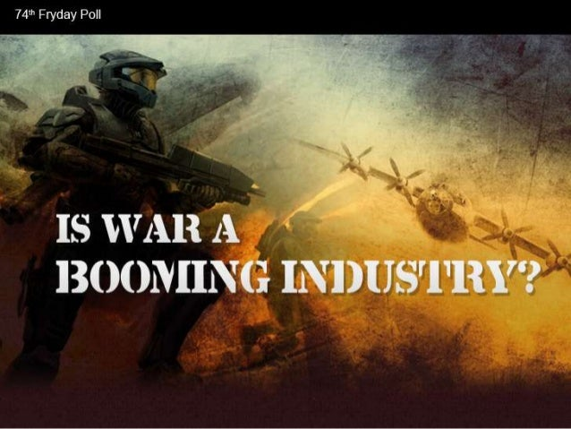 Is War A Booming Industry?