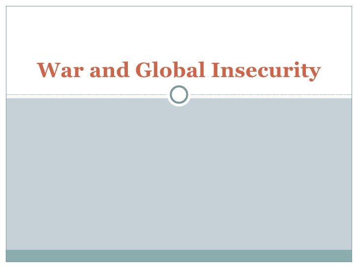 War and global security