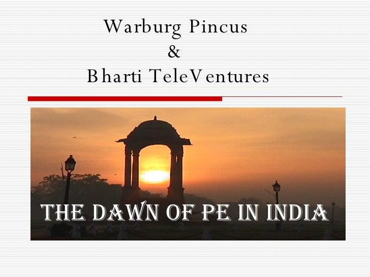 Warburg Pincus   Bharti