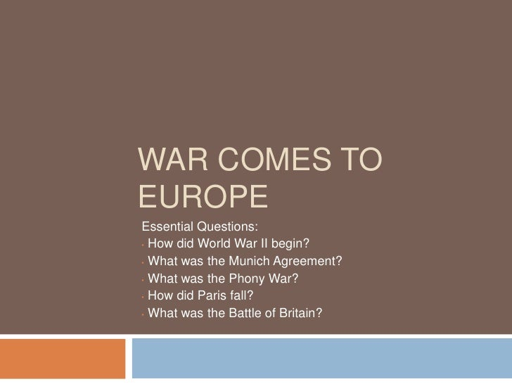 War Comes To Europe