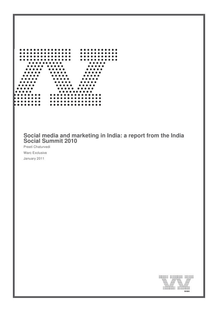 Social media and marketing in India: a report from the India    Social Summit 2010    Preeti Chaturvedi    Warc Exclu...