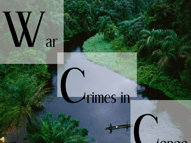 W ar C rimes in C ongo