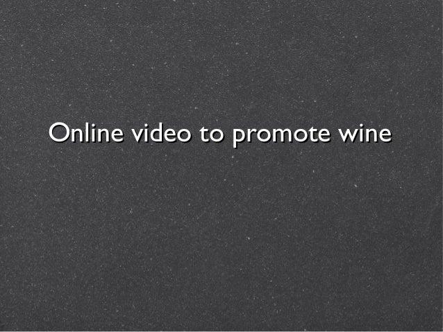 Online video to promote wine by Ward de Muynck