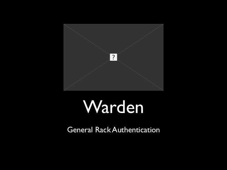 Warden General Rack Authentication