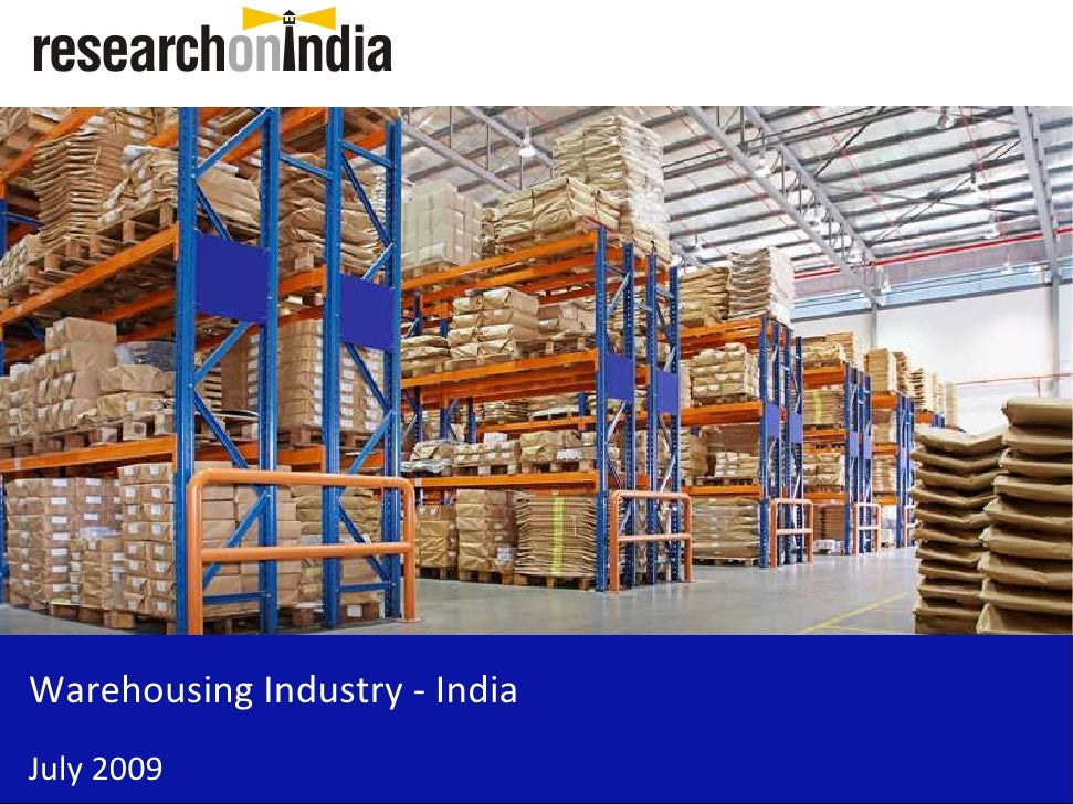 Warehousing Industry - India July 2009