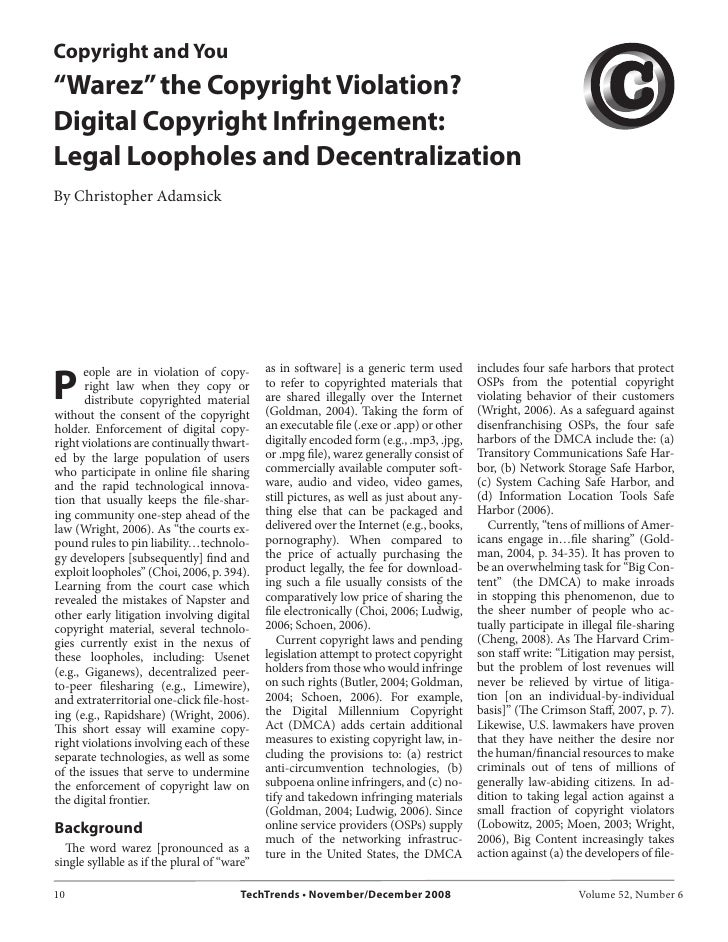 """Copyright and You""""Warez"""" the Copyright Violation?Digital Copyright Infringement:Legal Loopholes and DecentralizationBy Chr..."""