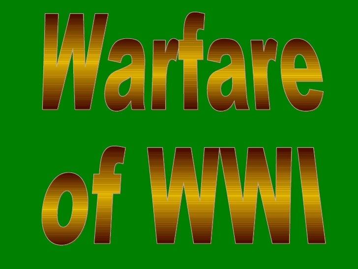 Dec.4 Notes (Warfare of WWI)
