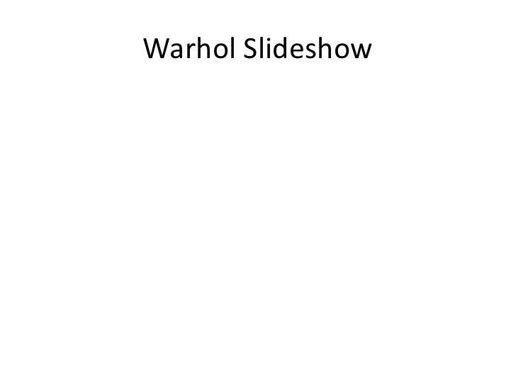 Warhol slideshow