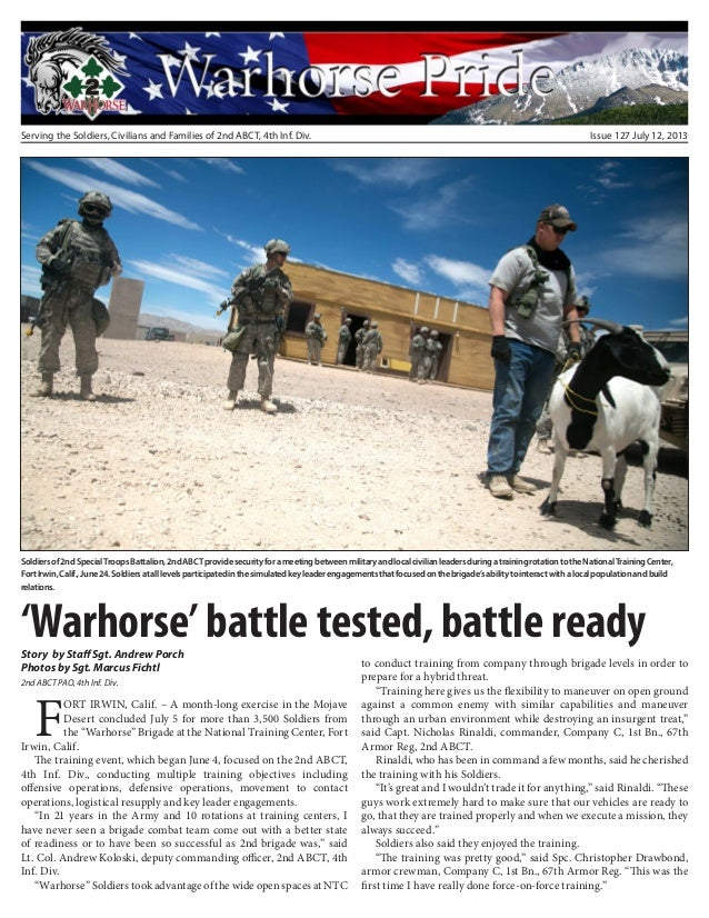 Serving the Soldiers, Civilians and Families of 2nd ABCT, 4th Inf. Div. Issue 127 July 12, 2013 'Warhorse' battle tested, ...