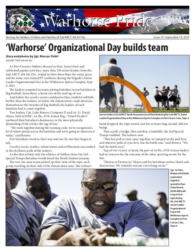 Serving the Soldiers, Civilians and Families of 2nd ABCT, 4th Inf. Div. Issue 131 September 19, 2013 'Warhorse' Organizati...