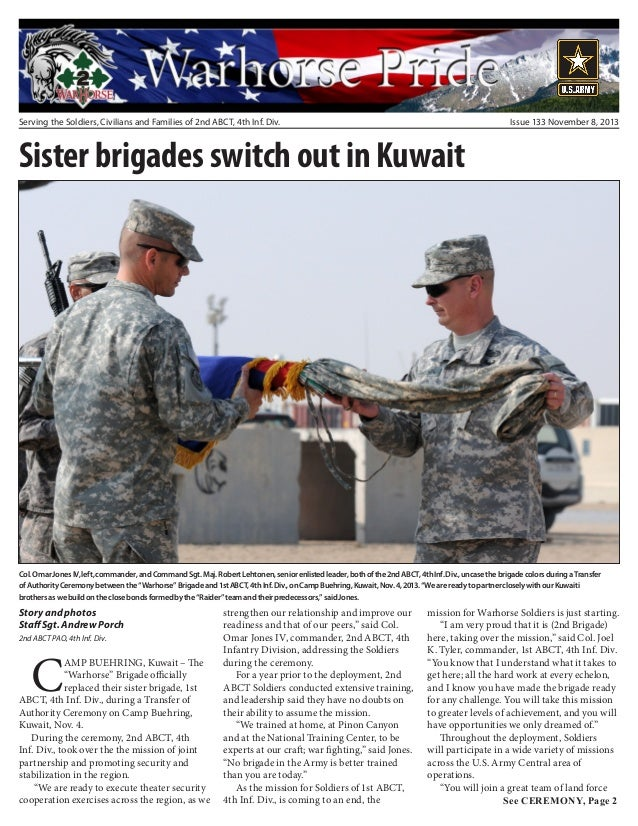 Issue 133 November 8, 2013  Serving the Soldiers, Civilians and Families of 2nd ABCT, 4th Inf. Div.  Sister brigades switc...