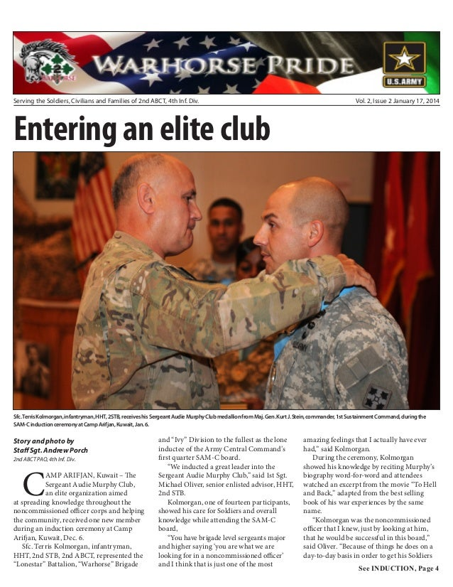 Serving the Soldiers, Civilians and Families of 2nd ABCT, 4th Inf. Div.  Vol. 2, Issue 2 January 17, 2014  Entering an eli...