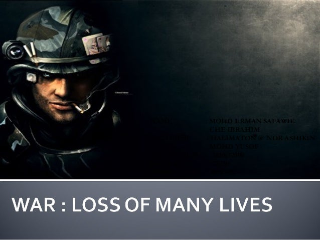 War loss of many lives