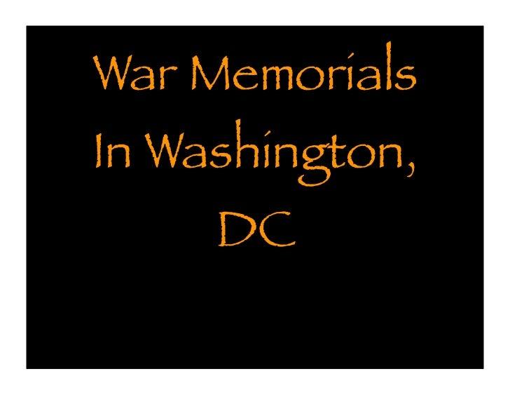 War MemorialsIn Washington,     DC