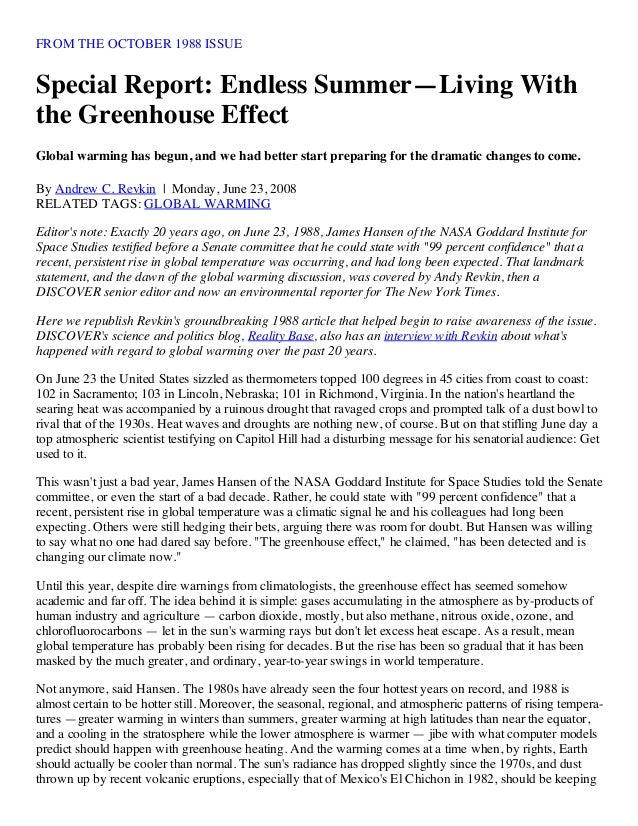 FROM THE OCTOBER 1988 ISSUE Special Report: Endless Summer—Living With the Greenhouse Effect Global warming has begun, and...